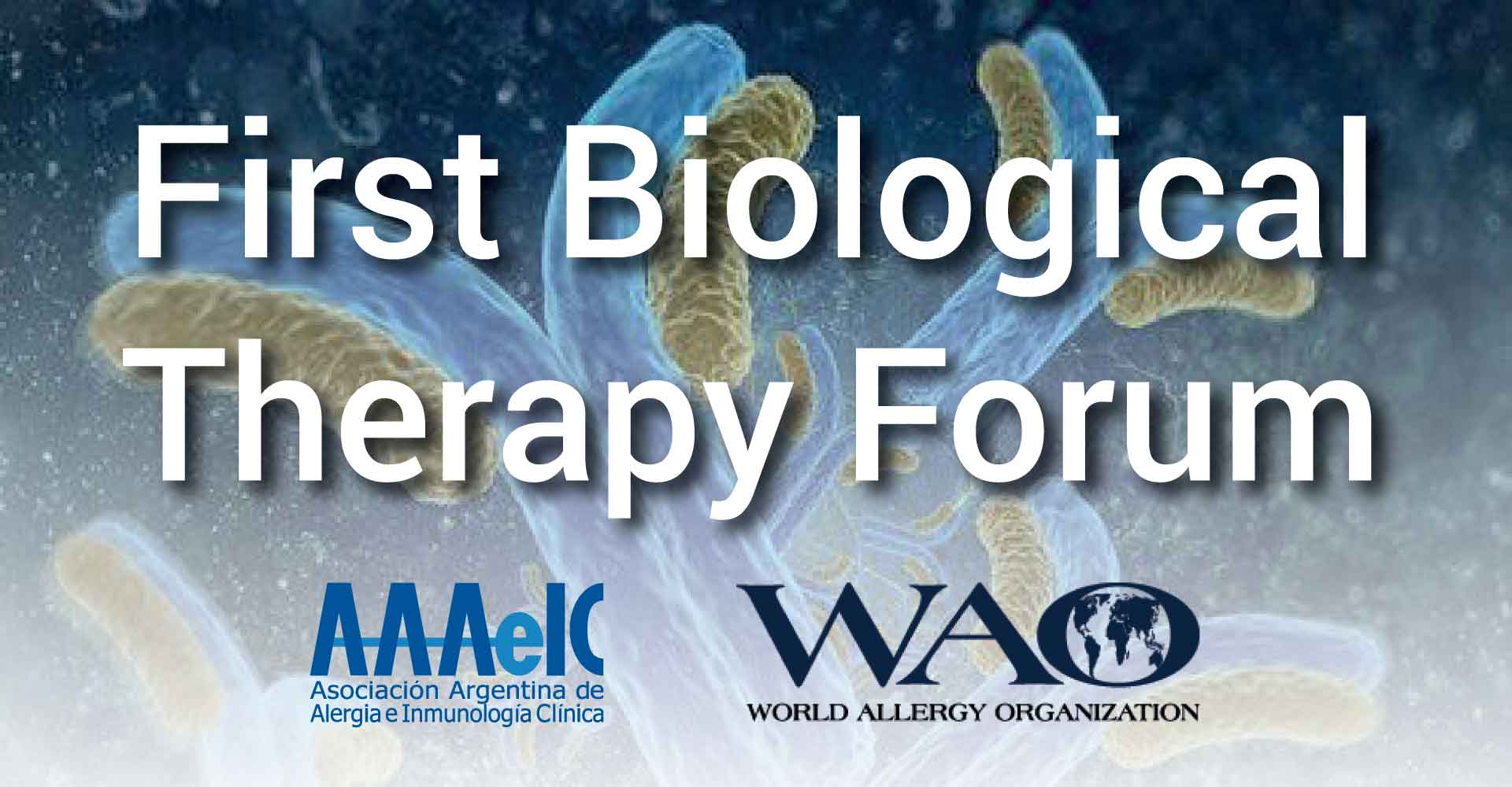 First Biological Therapy Forum